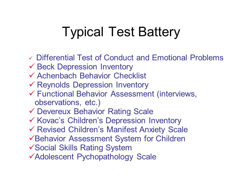 Typical Test Battery Beck Depression Inventory