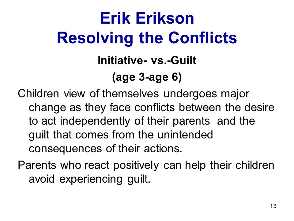 Erik Erikson Resolving the Conflicts
