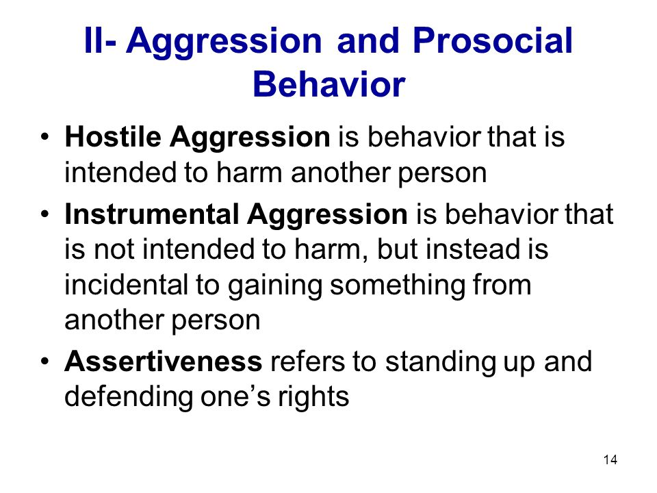II- Aggression and Prosocial Behavior