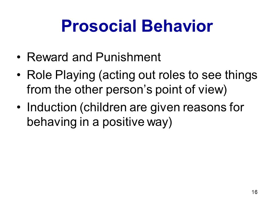 Prosocial Behavior Reward and Punishment