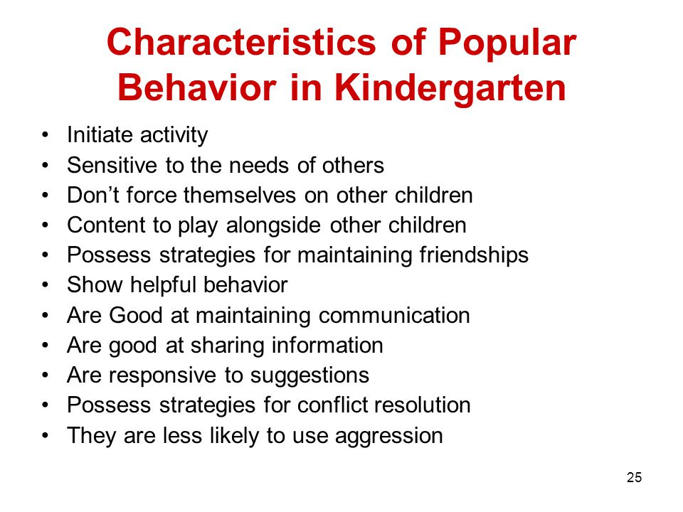 Characteristics of Popular Behavior in Kindergarten