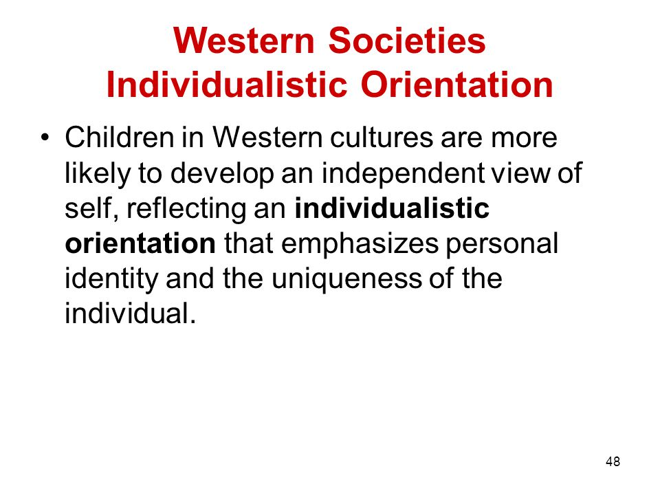 Western Societies Individualistic Orientation