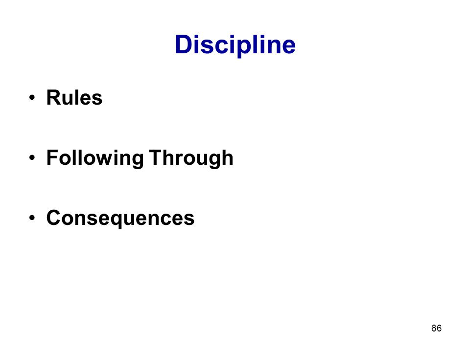 Discipline Rules Following Through Consequences