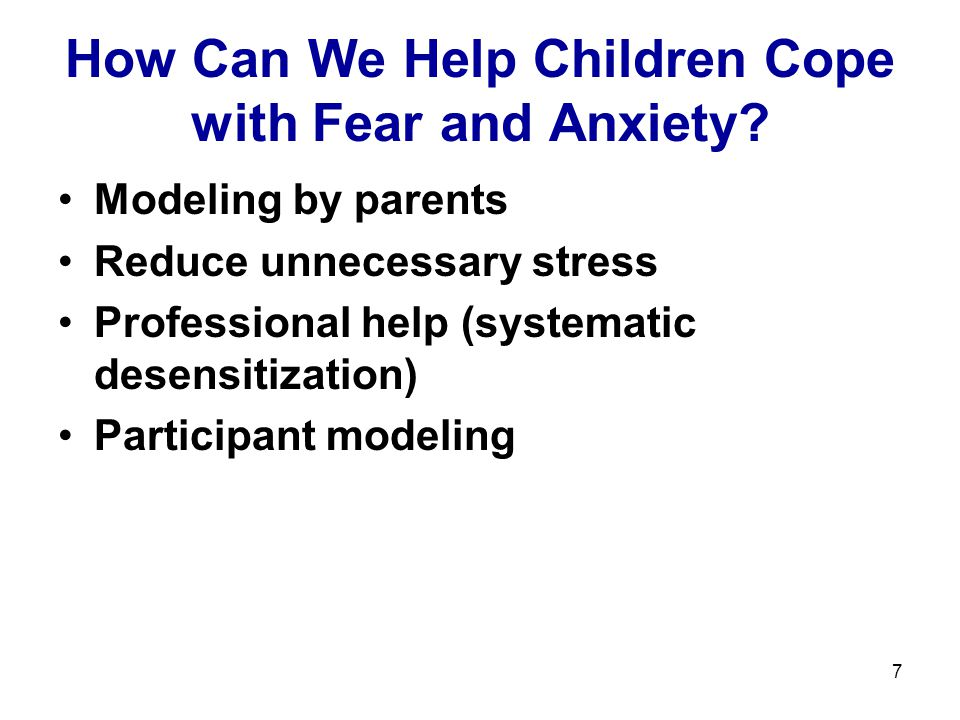 How Can We Help Children Cope with Fear and Anxiety