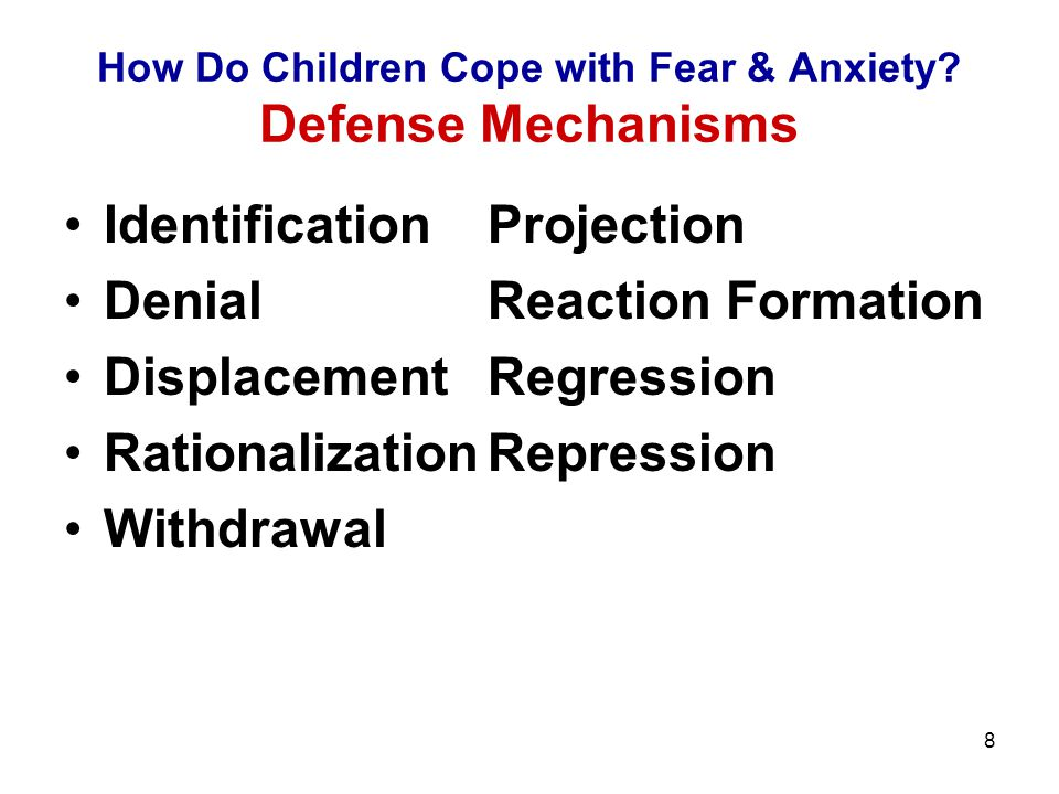 How Do Children Cope with Fear & Anxiety Defense Mechanisms