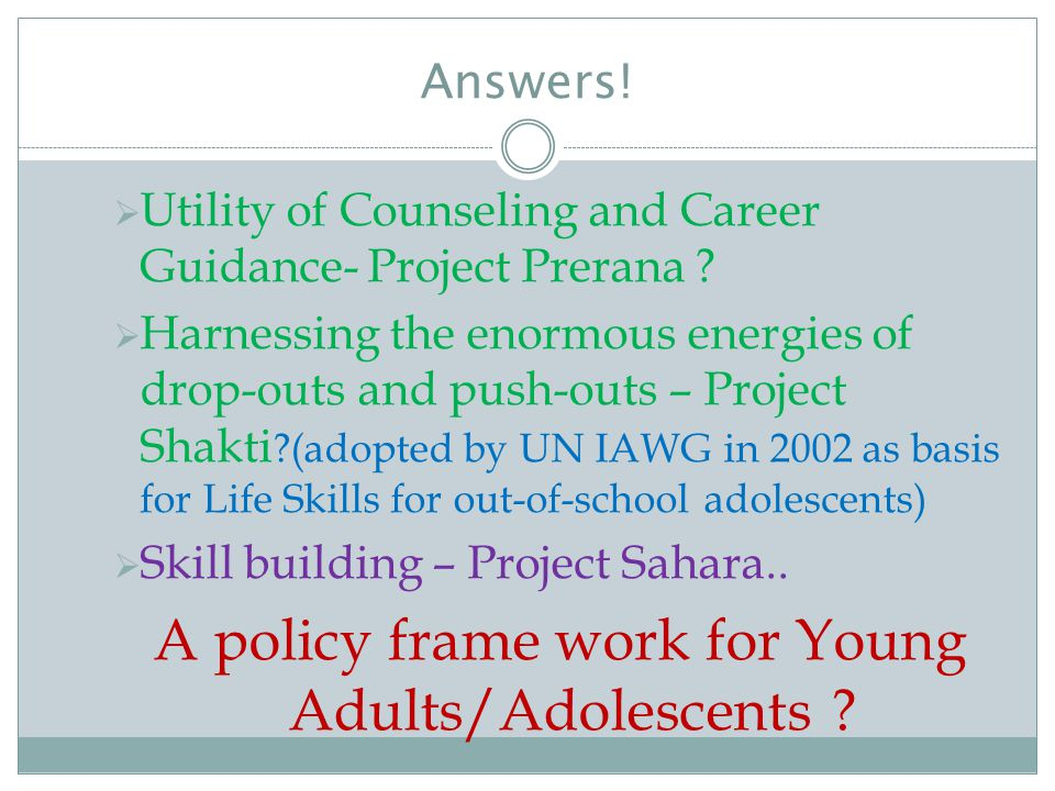 A policy frame work for Young Adults/Adolescents