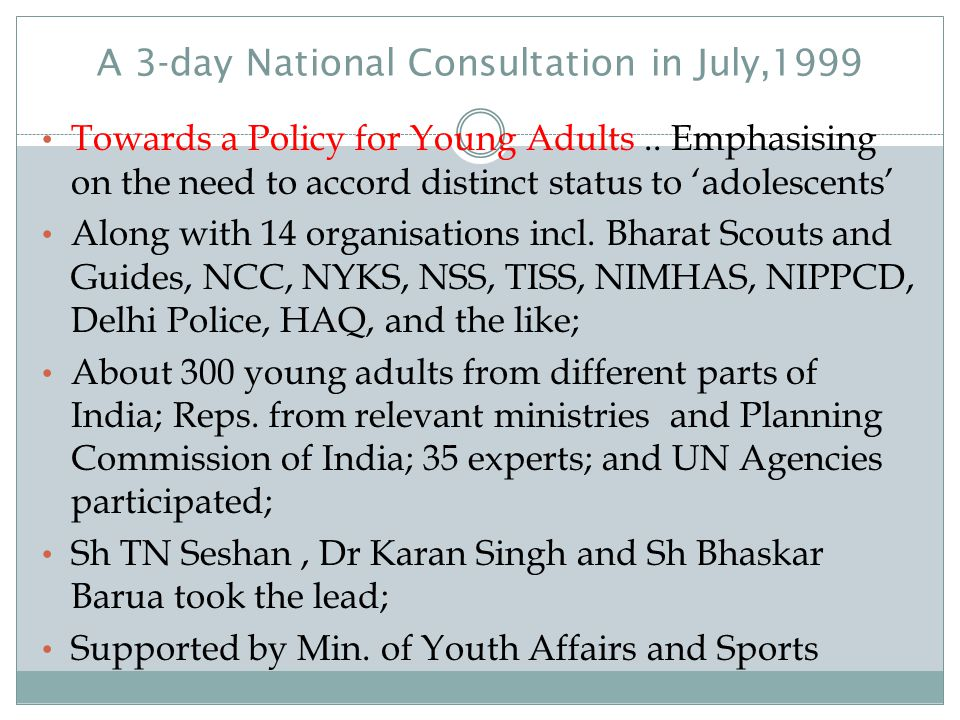 A 3-day National Consultation in July,1999
