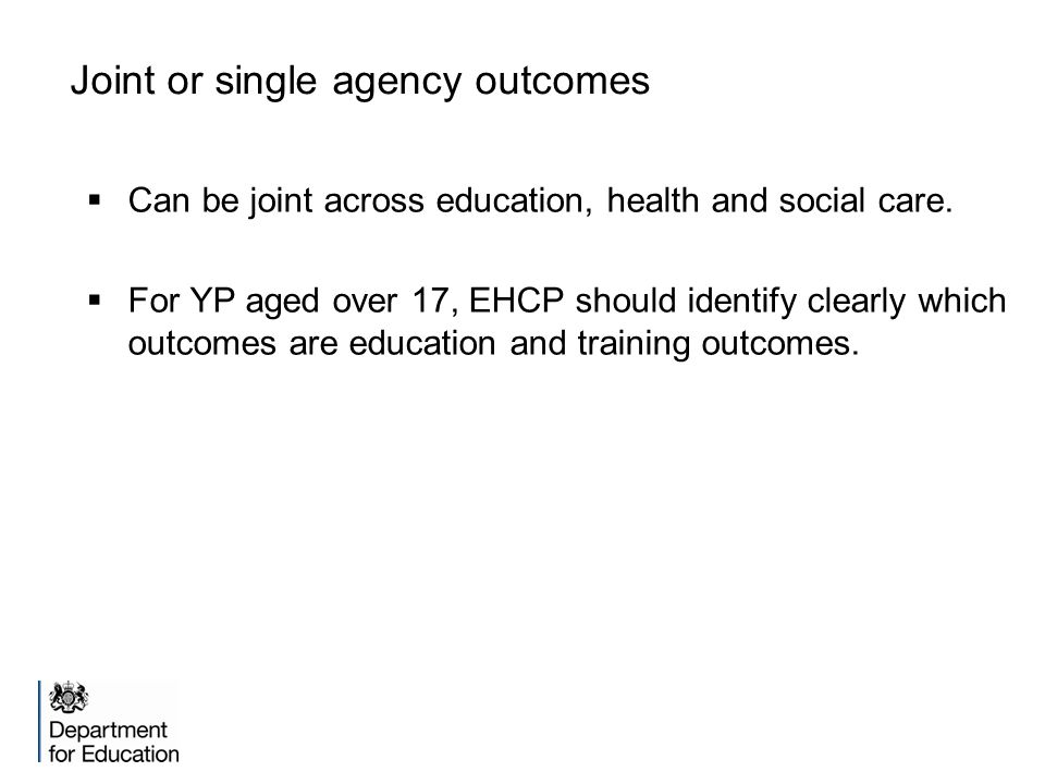 Joint or single agency outcomes