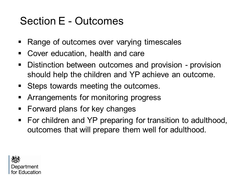 Section E - Outcomes Range of outcomes over varying timescales