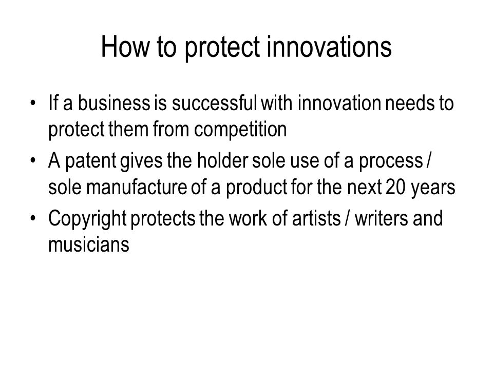 How to protect innovations