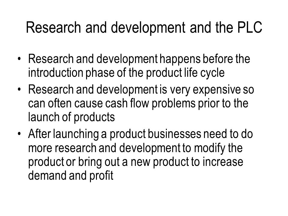 Research and development and the PLC
