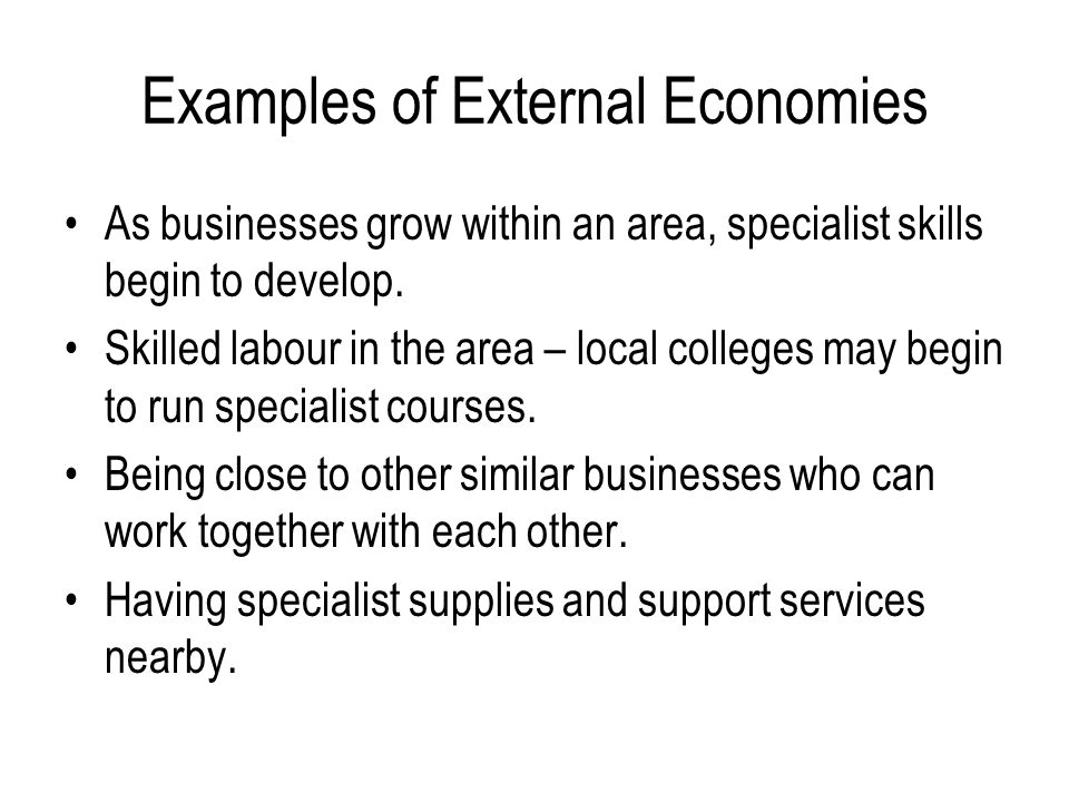 Examples of External Economies