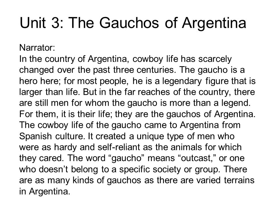 Unit 3: The Gauchos of Argentina