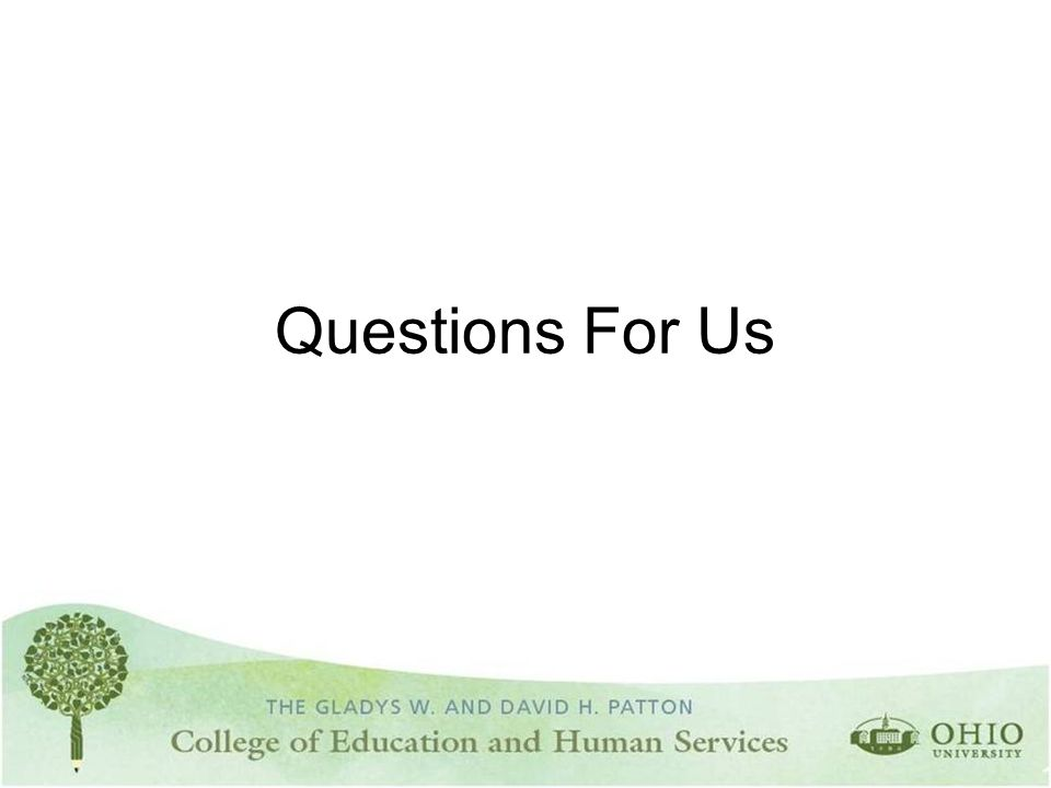 Questions For Us