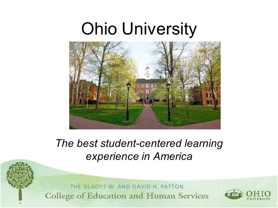 Ohio University The best student-centered learning experience in America