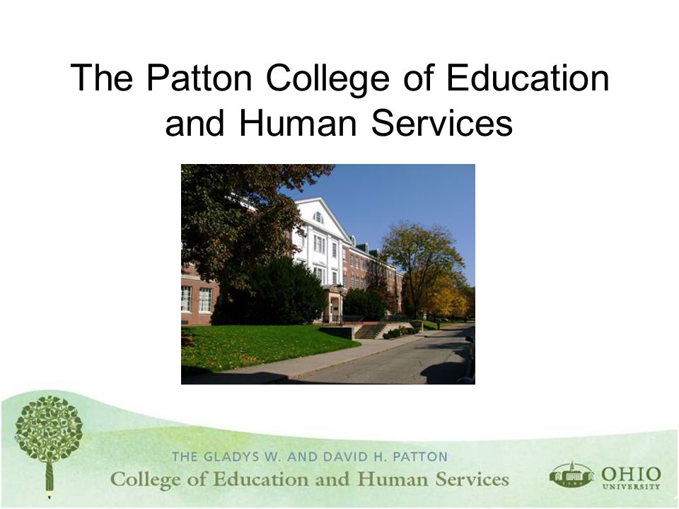 The Patton College of Education and Human Services