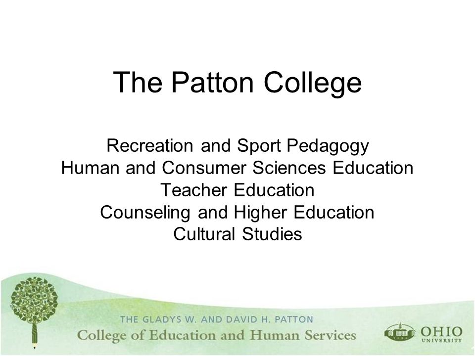 The Patton College Recreation and Sport Pedagogy Human and Consumer Sciences Education Teacher Education Counseling and Higher Education Cultural Studies