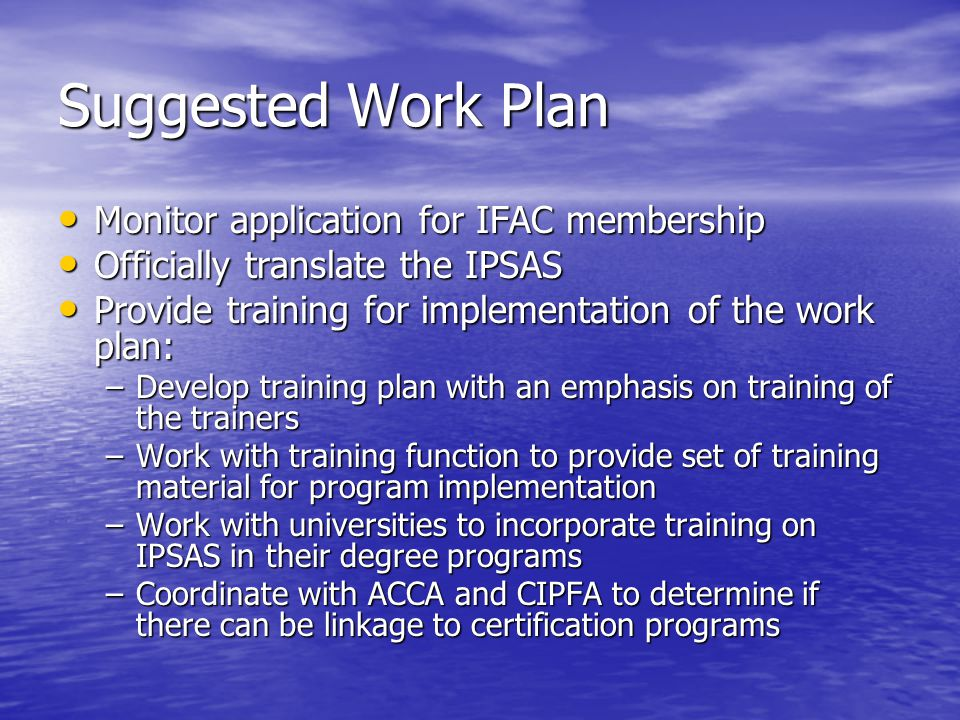 Suggested Work Plan Monitor application for IFAC membership