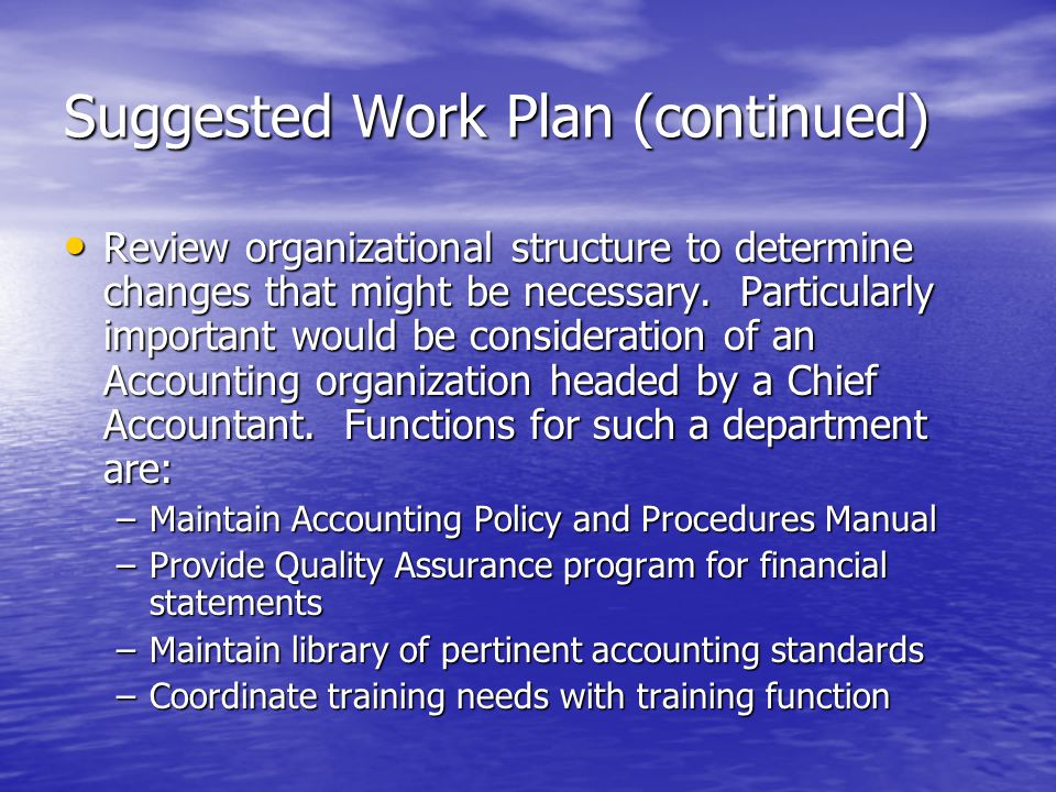 Suggested Work Plan (continued)