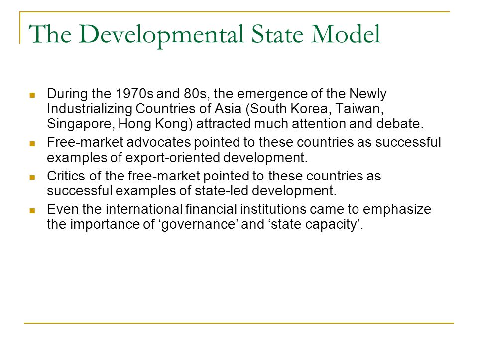 The Developmental State Model