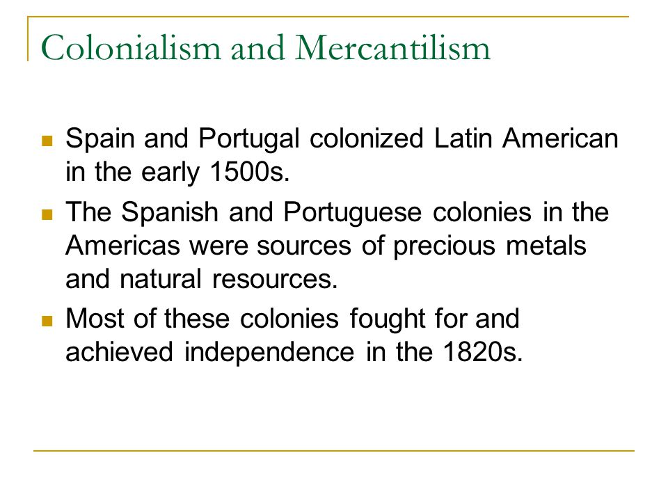 Colonialism and Mercantilism