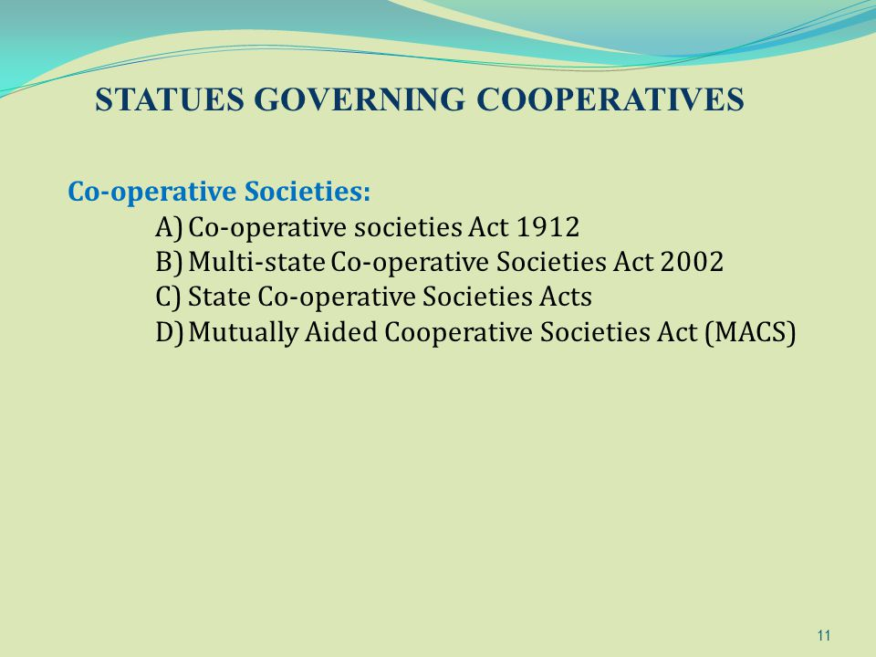STATUES GOVERNING COOPERATIVES