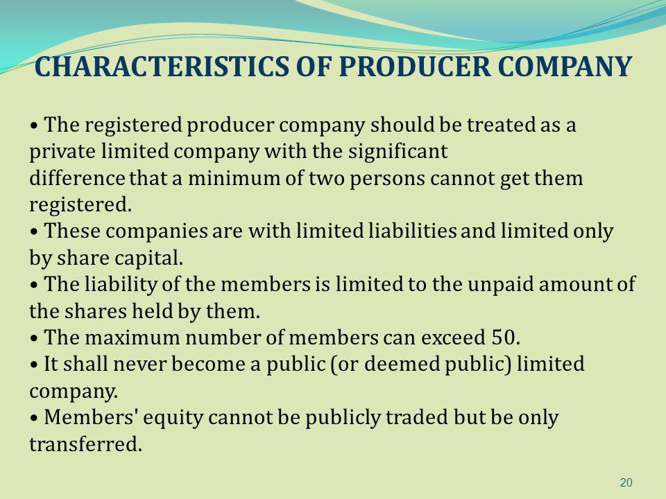 CHARACTERISTICS OF PRODUCER COMPANY