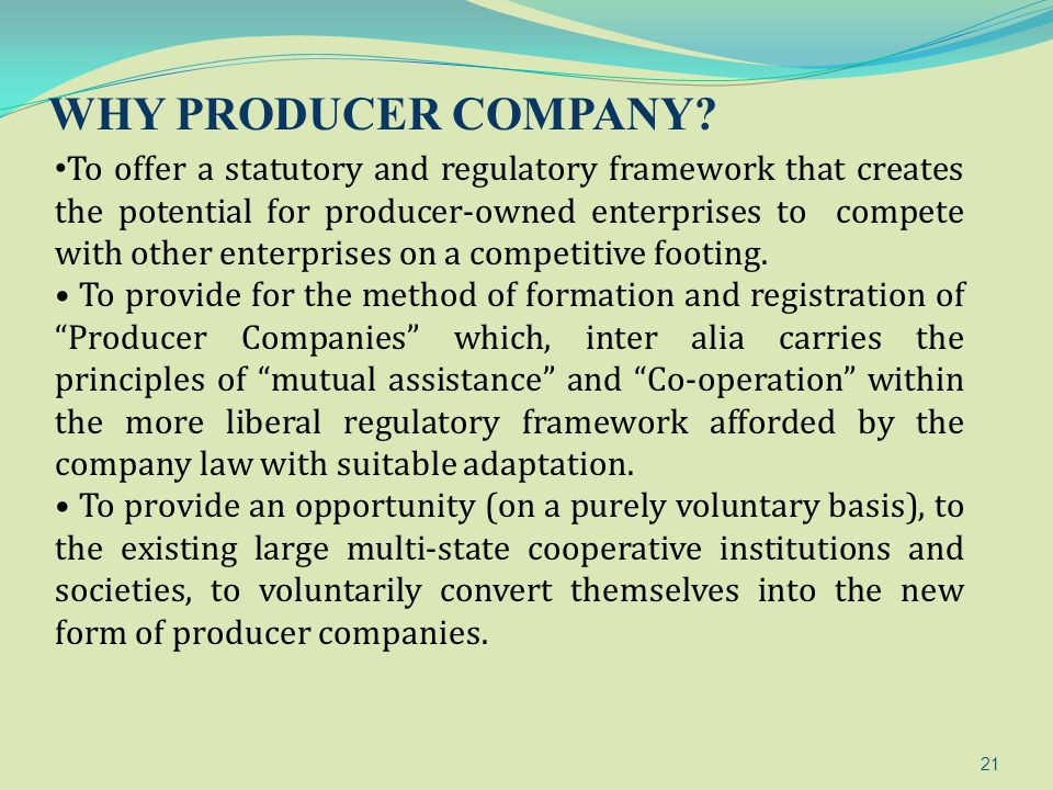 WHY PRODUCER COMPANY