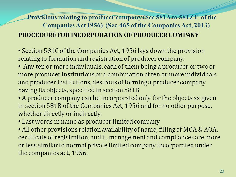 Provisions relating to producer company (Sec 581A to 581ZT of the Companies Act 1956) (Sec-465 of the Companies Act, 2013)