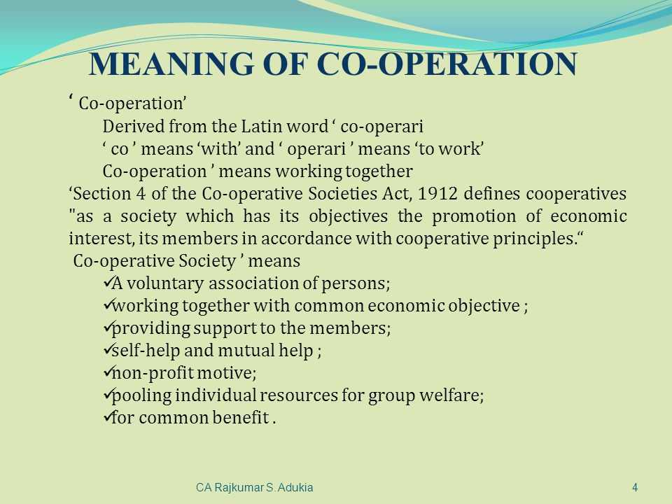MEANING OF CO-OPERATION