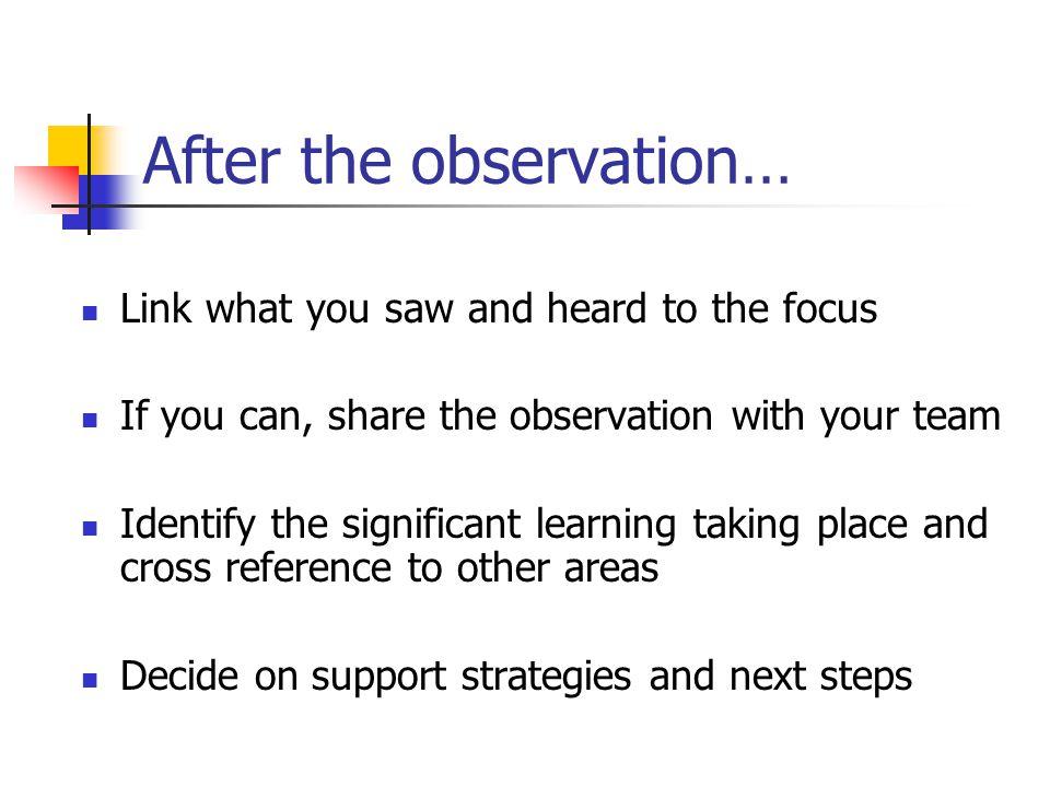 After the observation…