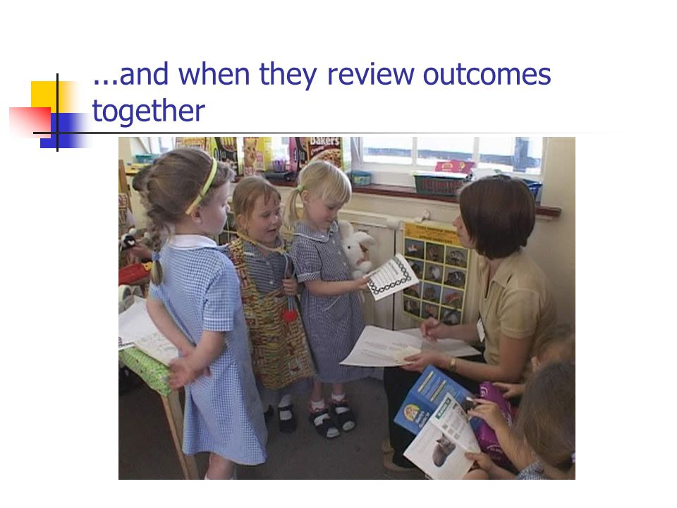 ...and when they review outcomes together