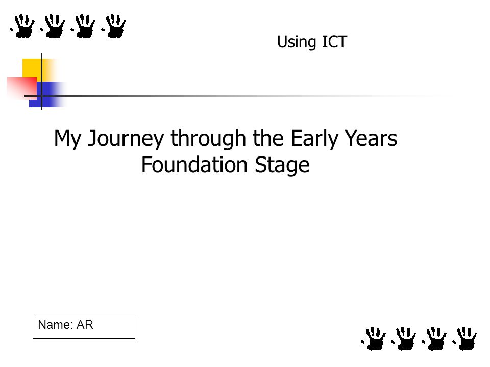 My Journey through the Early Years Foundation Stage