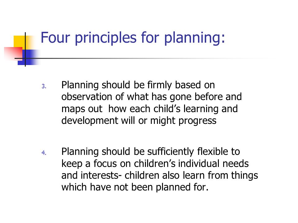 Four principles for planning:
