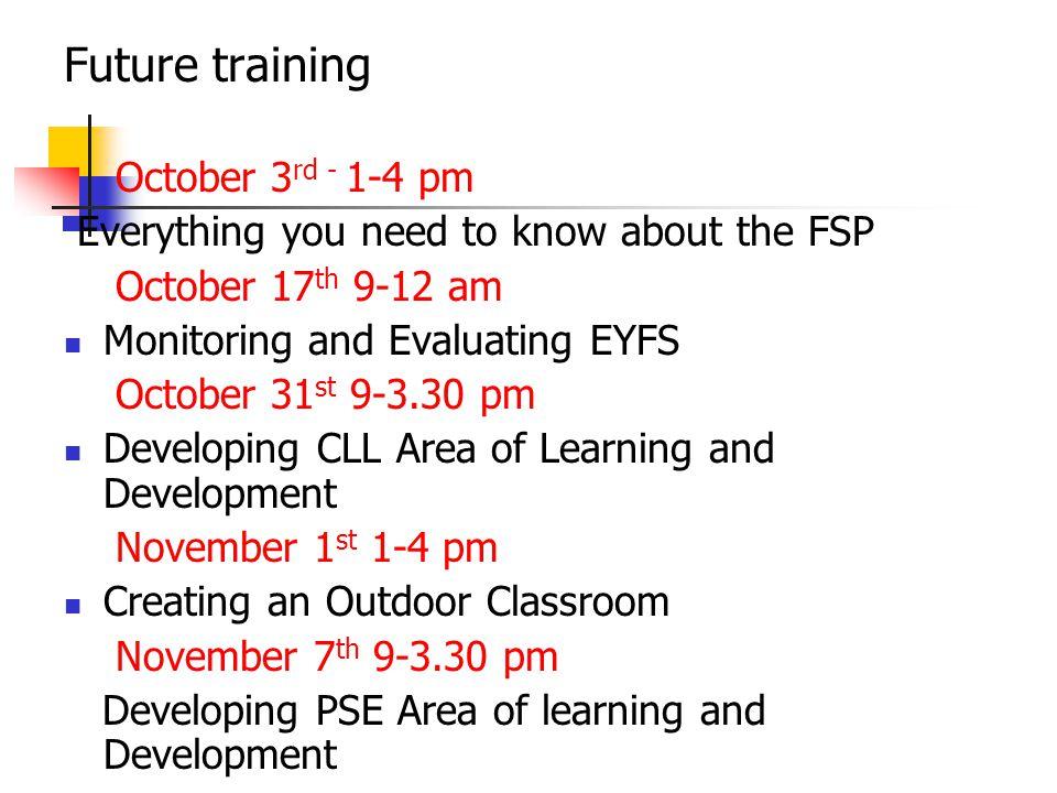 Future training October 3rd - 1-4 pm