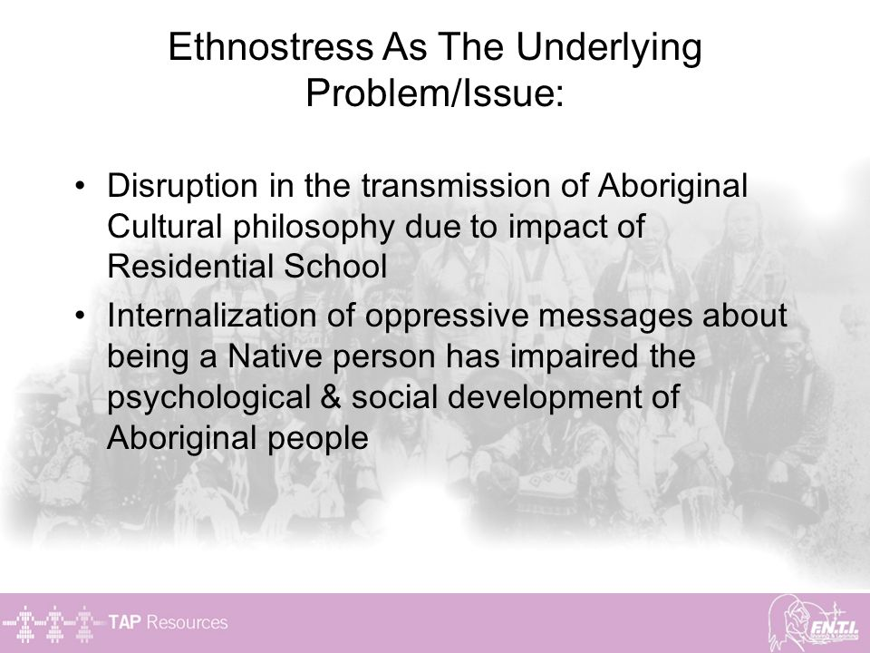 Ethnostress As The Underlying Problem/Issue: