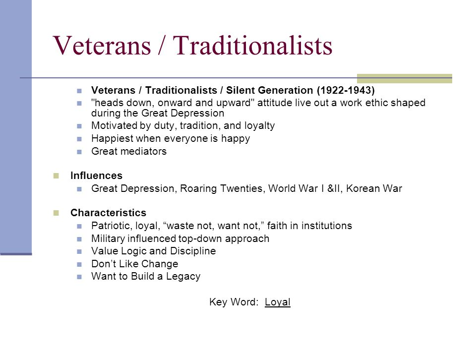 Veterans / Traditionalists