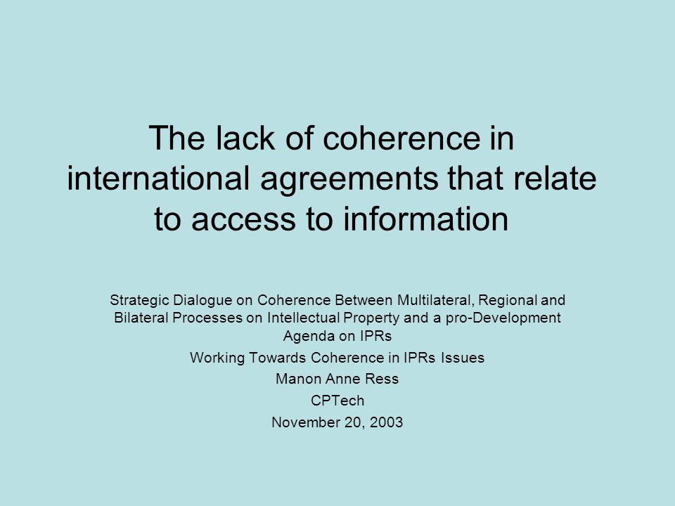 Working Towards Coherence in IPRs Issues