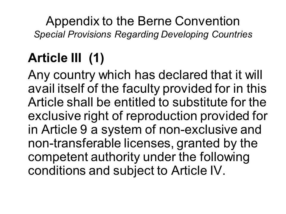 Appendix to the Berne Convention Special Provisions Regarding Developing Countries