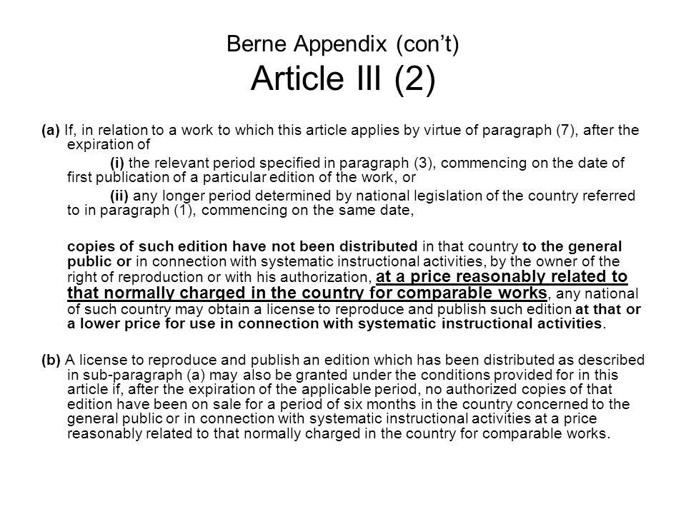 Berne Appendix (con't) Article III (2)