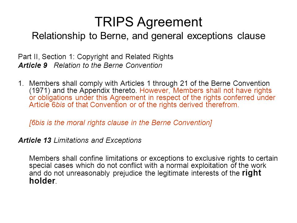 TRIPS Agreement Relationship to Berne, and general exceptions clause