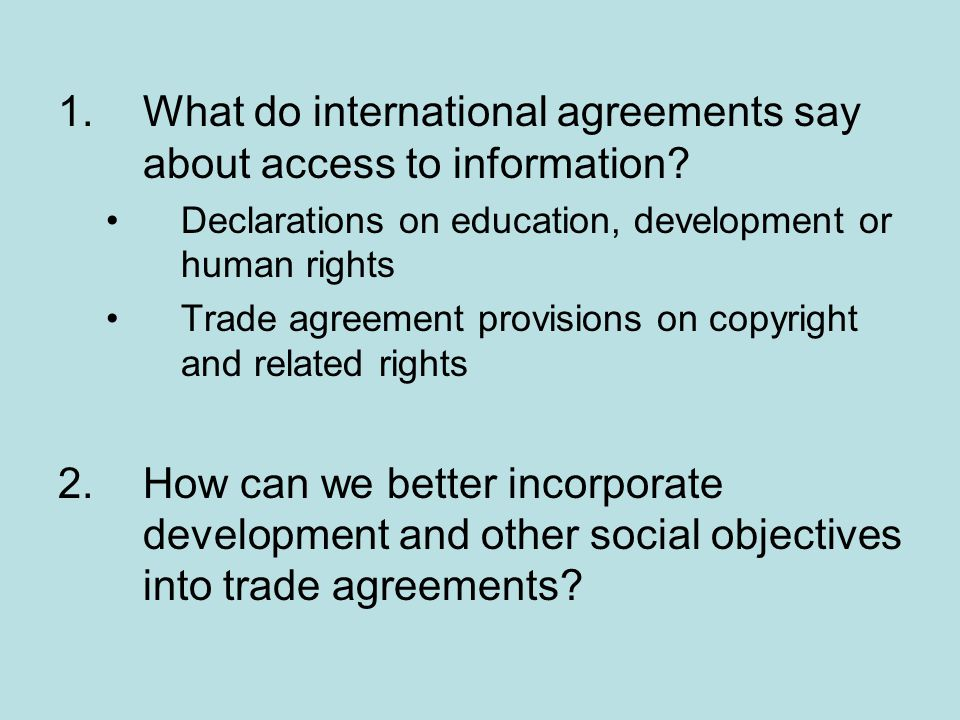 1. What do international agreements say about access to information
