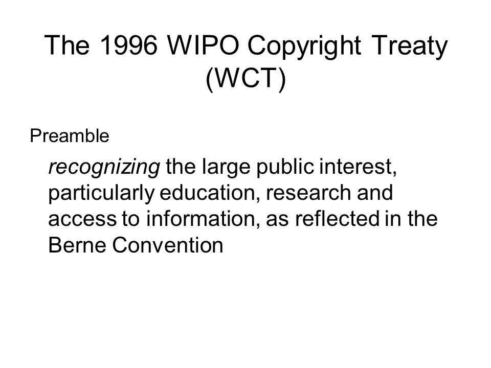 The 1996 WIPO Copyright Treaty (WCT)