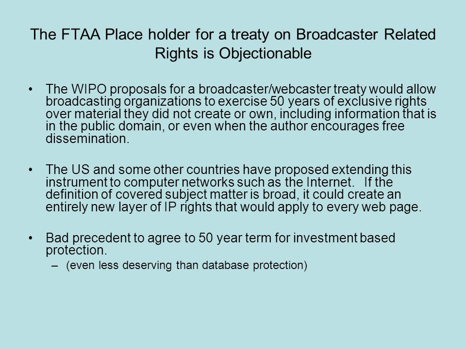 The FTAA Place holder for a treaty on Broadcaster Related Rights is Objectionable