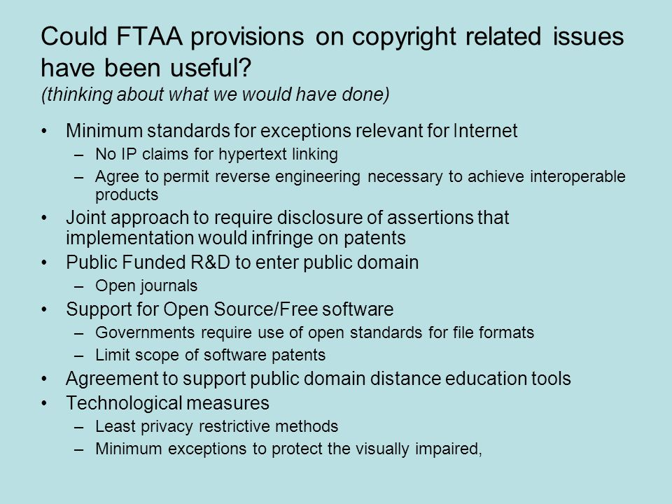 Could FTAA provisions on copyright related issues have been useful