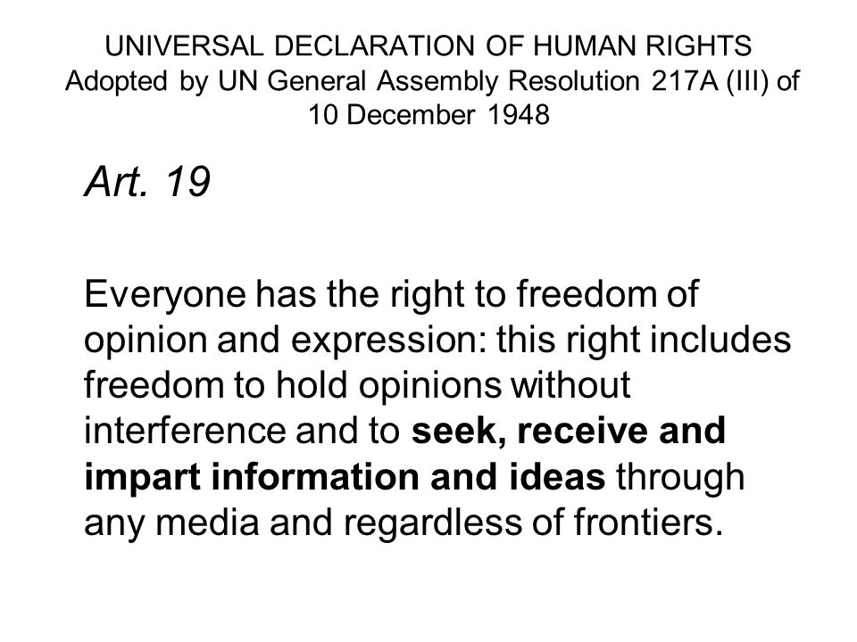 UNIVERSAL DECLARATION OF HUMAN RIGHTS Adopted by UN General Assembly Resolution 217A (III) of 10 December 1948
