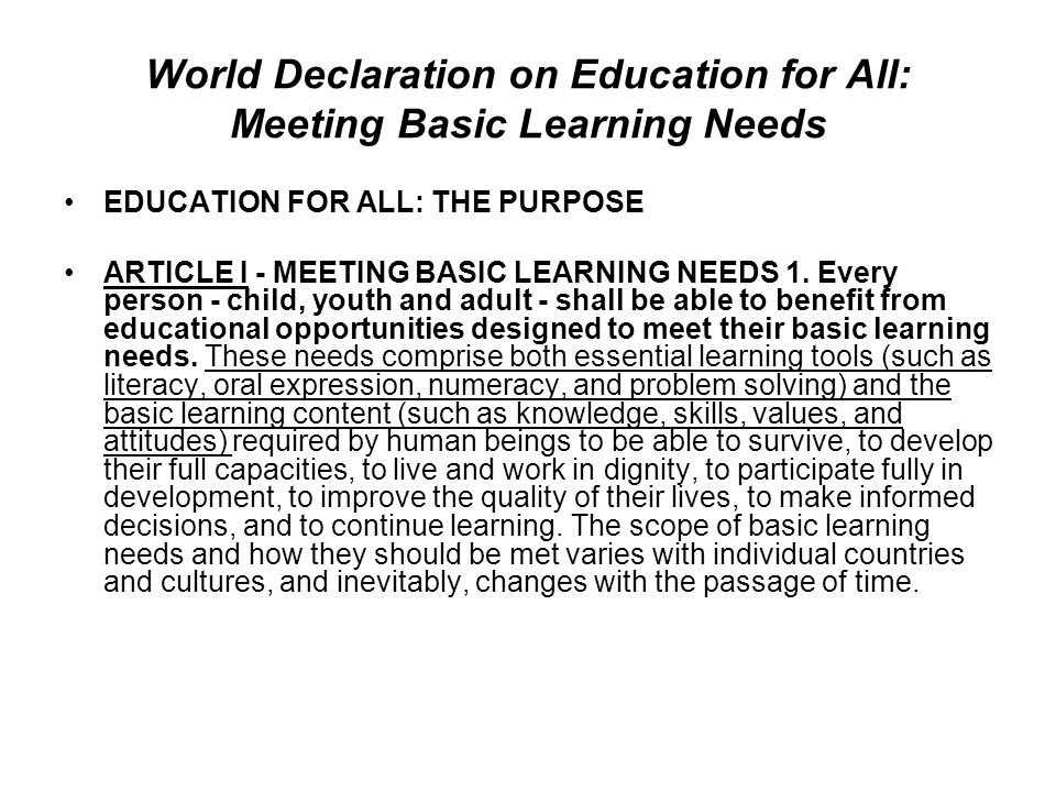World Declaration on Education for All: Meeting Basic Learning Needs