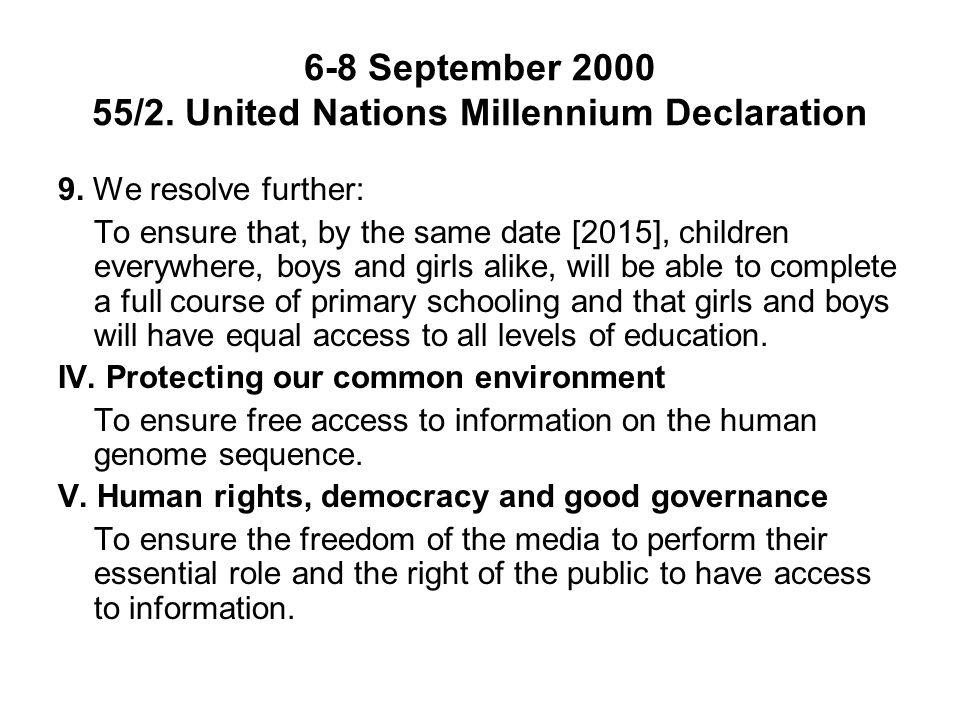6-8 September 2000 55/2. United Nations Millennium Declaration