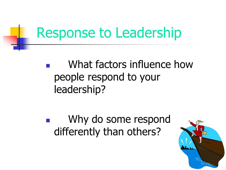 Response to Leadership