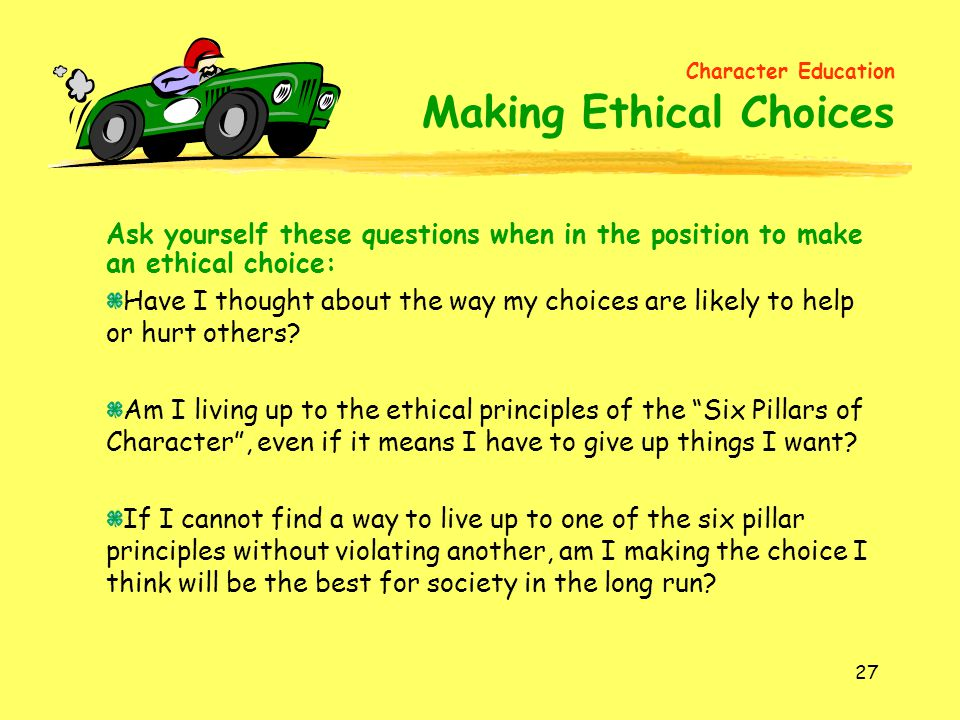 Character Education Making Ethical Choices